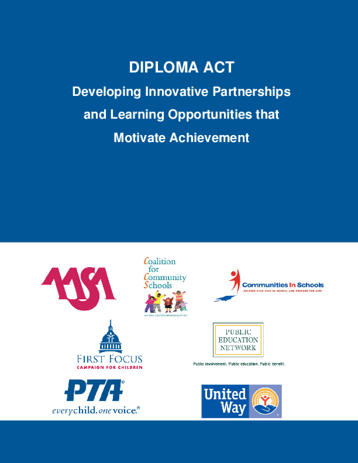 Diploma Act: Developing Innovative Partnerships and Learning Opportunities that Motivate Achievement