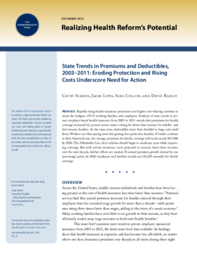 State Trends in Premiums and Deductibles, 2003-2011: Eroding Protection and Rising Costs Underscore Need for Action