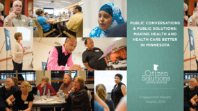 Public Conversations & Public Solutions: Making Health and Health Care Better in Minnesota
