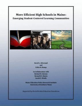 More Efficient High Schools in Maine: Emerging Student-Centered Learning Communities