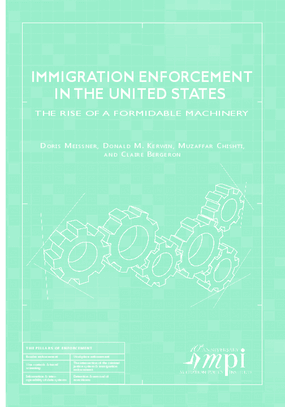 Immigration Enforcement in the United States: The Rise of a Formidable Machinery