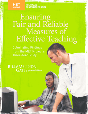 Ensuring Fair and Reliable Measures of Effective Teaching: Culminating Findings from the MET Project's Three-Year Study