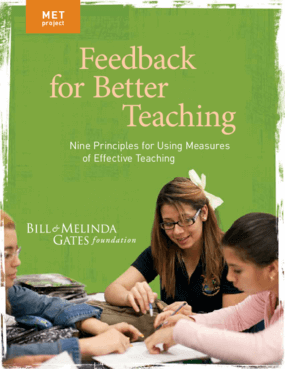 Feedback for Better Teaching: Nine Principles for Using Measures of Effective Teaching