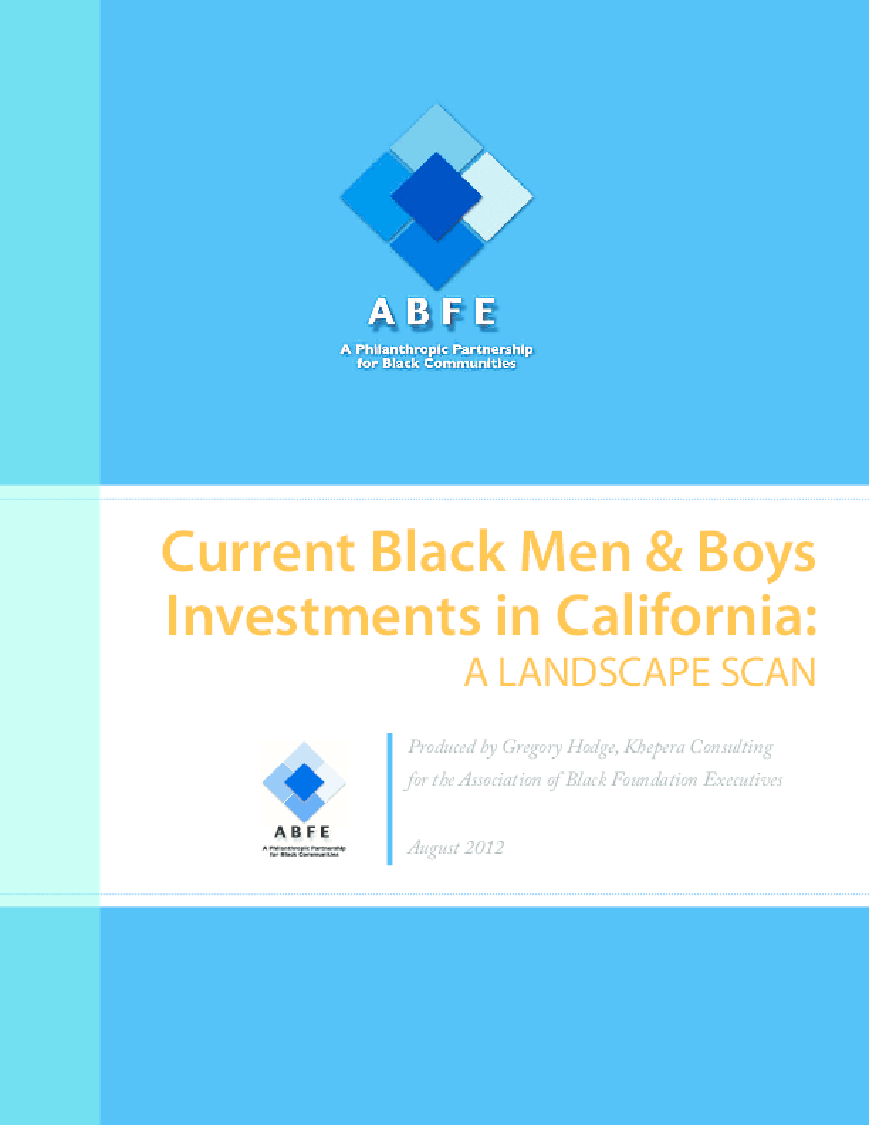 Current Black Men and Boys Investments in California: A Landscape Scan