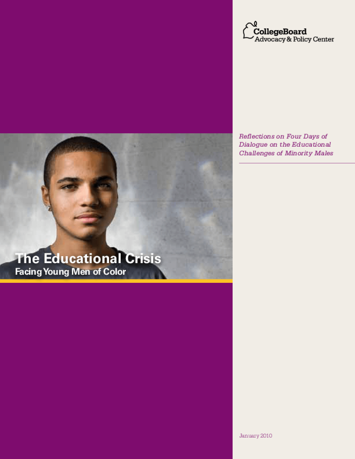 The Educational Crisis Facing Young Men of Color: Reflections on Four Days of Dialogue on the Educational Challenges of Minority Males