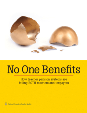No One Benefits: How Teacher Pension Systems Are Failing Both Teachers And Taxpayers