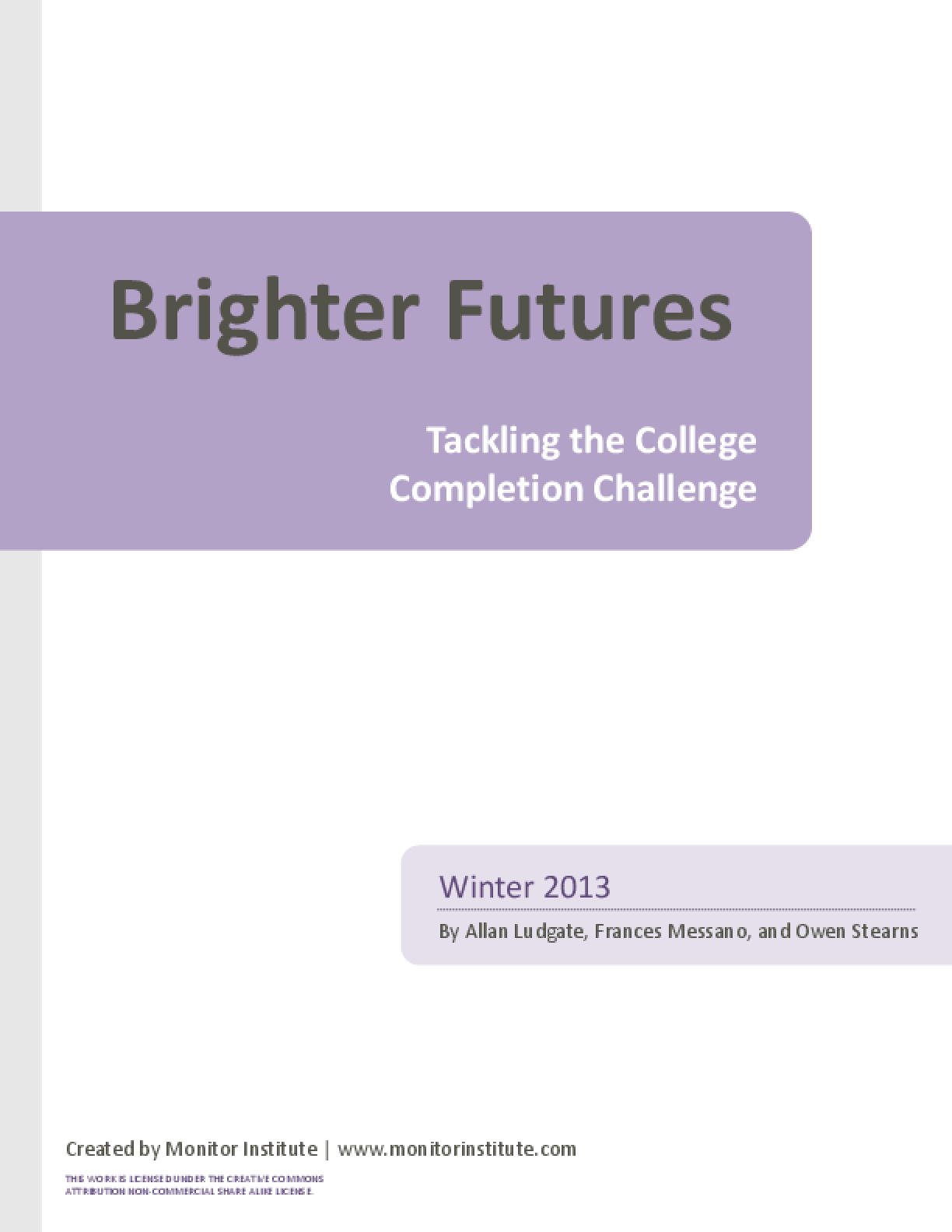Brighter Futures: Tackling the College Completion Challenge