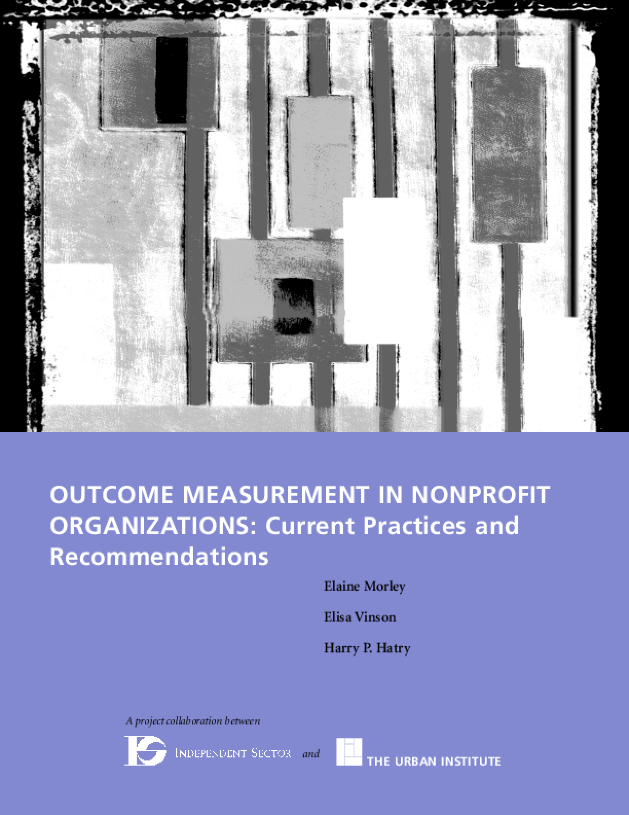 Outcome Measurement in Nonprofit Organizations: Current Practices and Recommendations