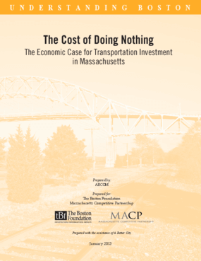 The Cost of Doing Nothing: The Economic Case for Transportation Investment In Massachusetts