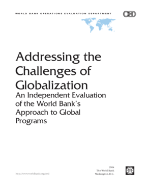 Addressing the Challenges of Globalization: An Independent Evaluation of the World Bank's Approach to Global Programs