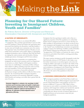 Planning for Our Shared Future: Investing in Immigrant Children and Families