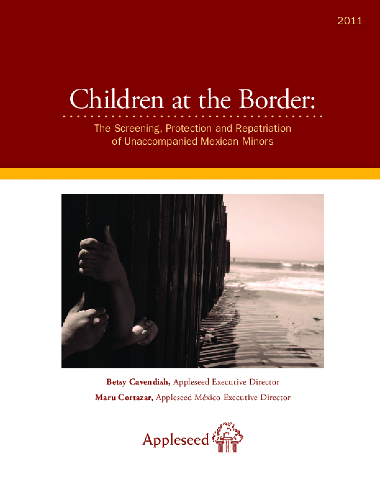 Children At The Border: The Screening, Protection and Repatriation of Unaccompanied Mexican Minors