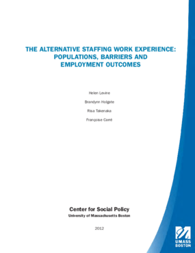 The Alternative Staffing Work Experience: Populations, Barriers and Employment Outcomes