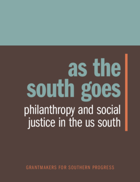 As the South Goes: Philanthropy and Social Justice in the U.S. South