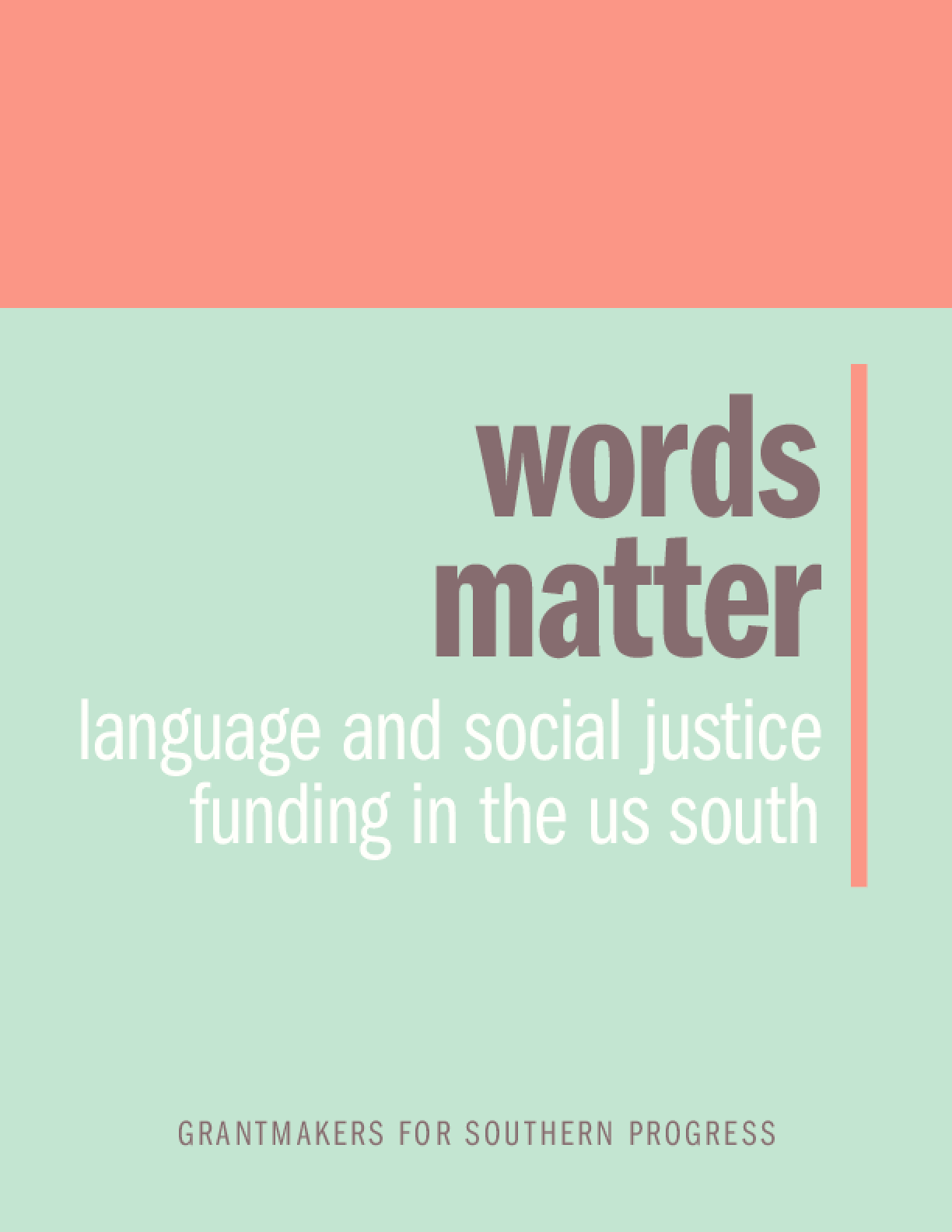 Words Matter: Language and Social Justice in the U.S. South