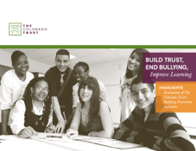 Build Trust, End Bullying, Improve Learning - Highlights