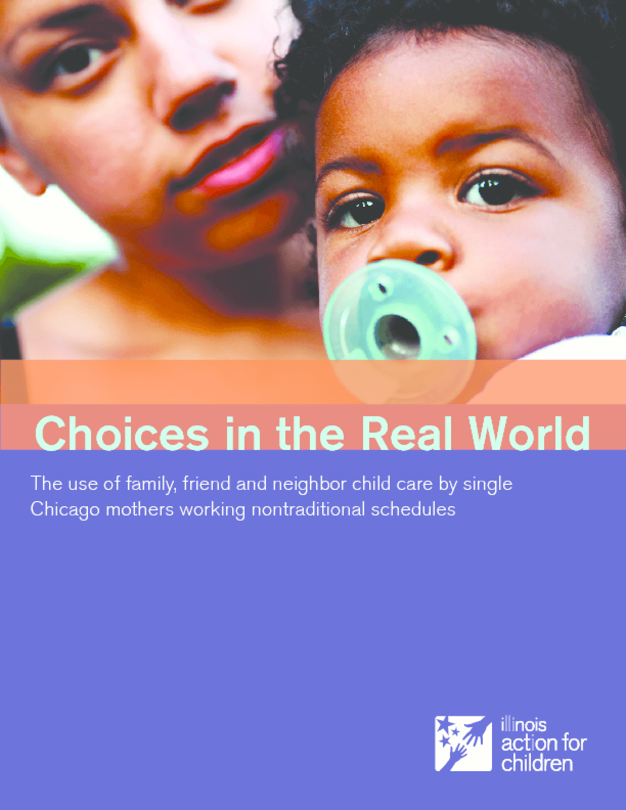 Choices in the Real World: The Use of Family, Friend and Neighbor Child Care by Single Chicago Mothers Working Nontraditional Schedules