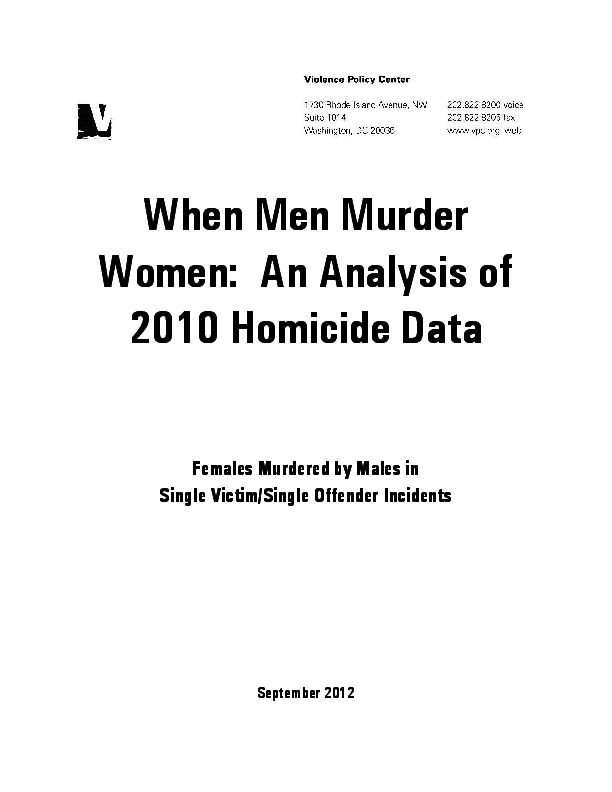 When Men Murder Women: An Analysis of 2010 Homicide Data
