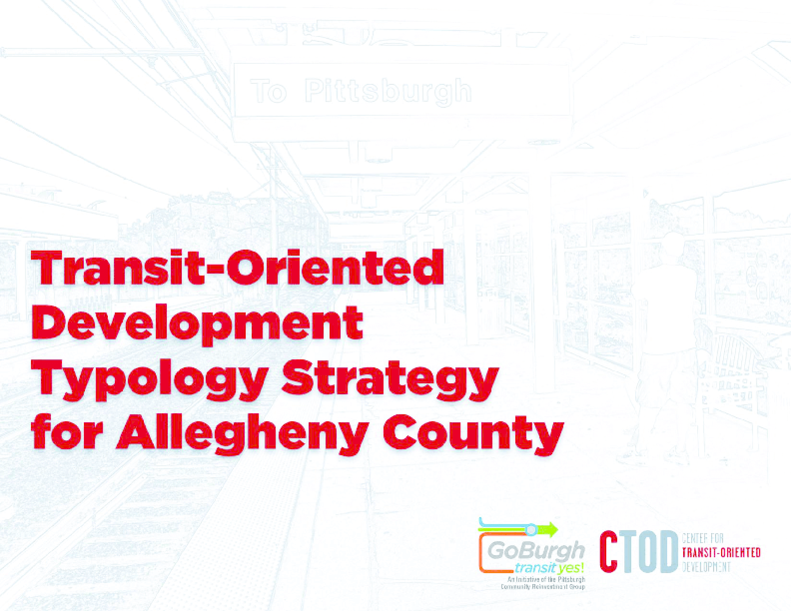 Transit-Oriented Development Strategy for Allegheny County