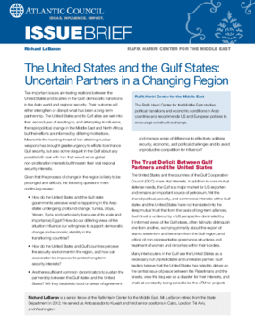 The United States and the Gulf States: Uncertain Partners in a Changing Region
