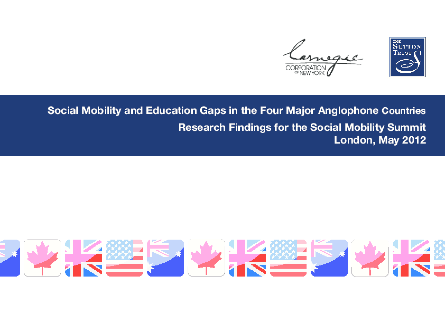 Social Mobility and Education Gaps in the Four Major Anglophone Countries