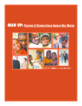 Man Up: Recruiting and Retaining African American Male Mentors