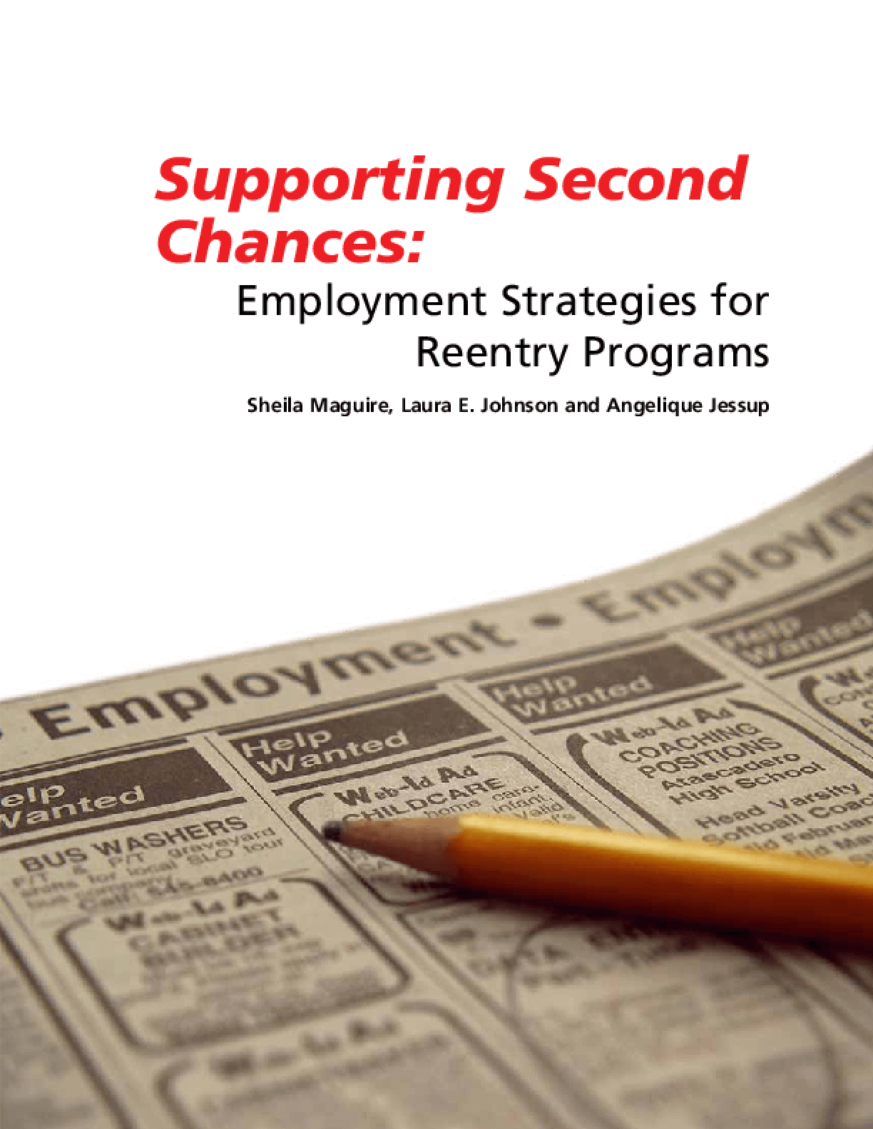 Supporting Second Chances: Employment Strategies for Reentry Programs