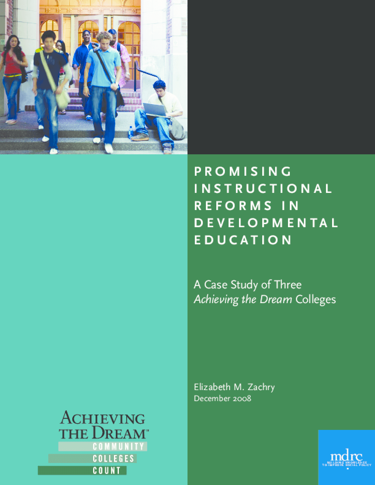 Promising Instructional Reforms in Developmental Education: A Case Study of Three Achieving the Dream Colleges