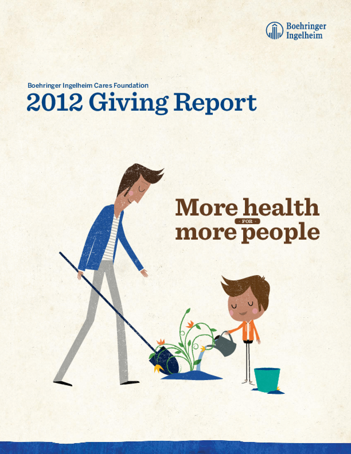 Boehringer Ingelheim Cares Foundation 2012 Giving Report: More Health for More People