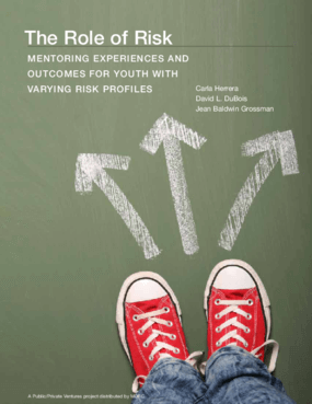 The Role of Risk: Mentoring Experiences and Outcomes for Youth with Varying Risk Profiles