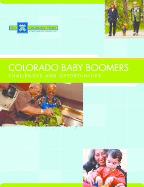 Colorado Baby Boomers: Challenges and Opportunities