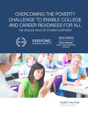 Overcoming the Poverty Challenge to Enable College and Career Readiness for All: The Crucial Role of Student Supports