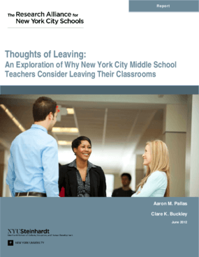 Thoughts of Leaving: An Exploration of Why New York City Middle School Teachers Consider Leaving Their Classrooms