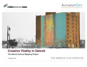 Creative Vitality in Detroit: The Detroit Cultural Mapping Project
