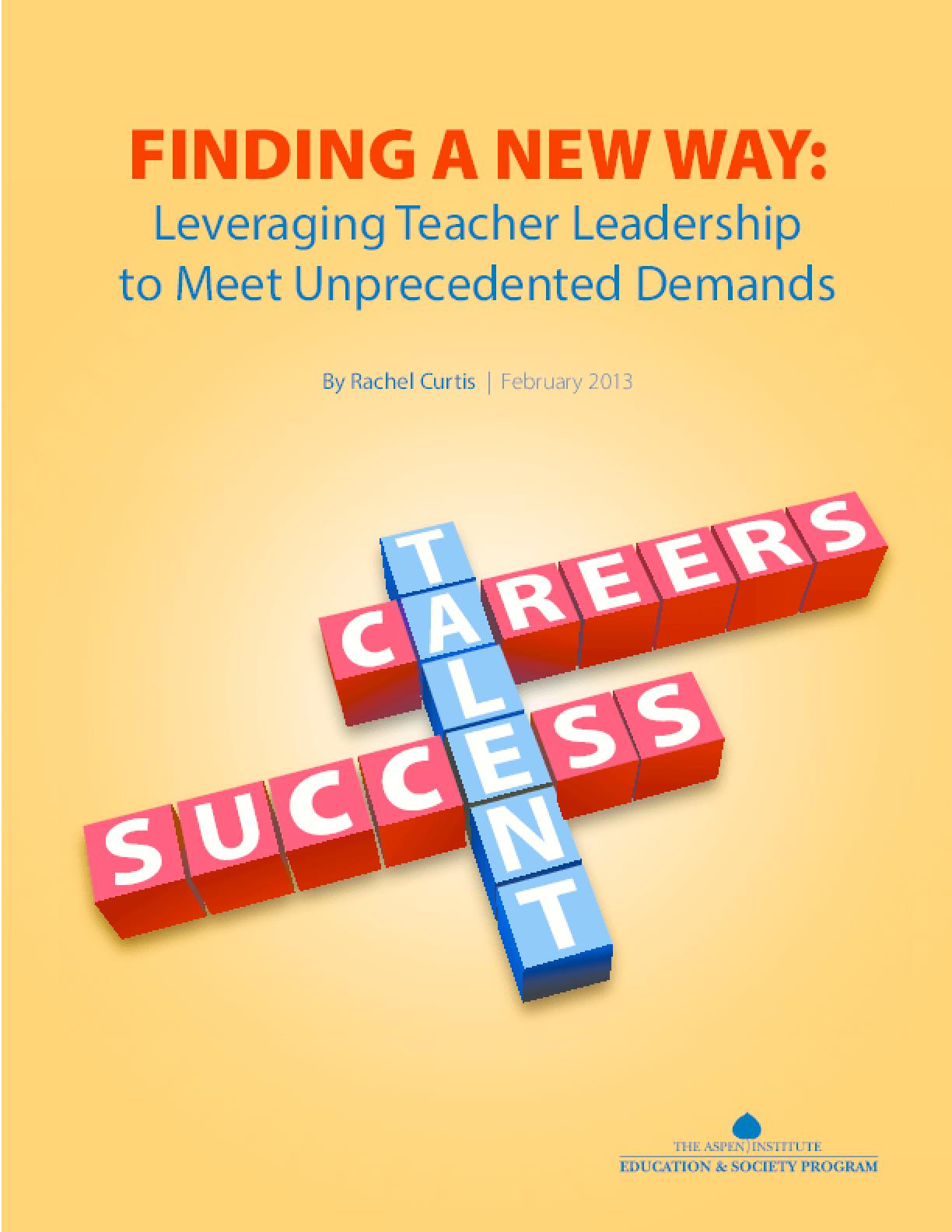 Finding a New Way: Leveraging Teacher Leadership to Meet Unprecedented Demands
