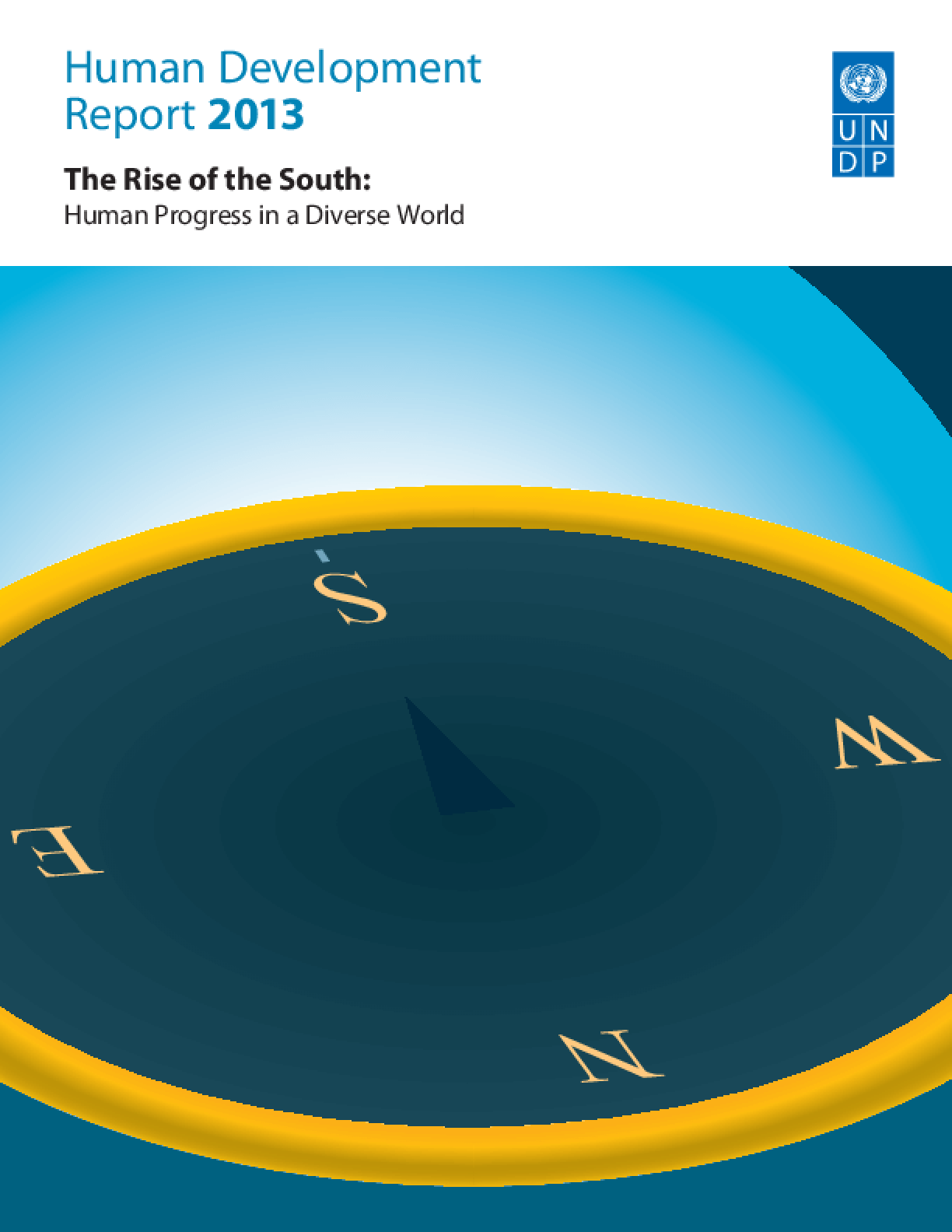 Human Development Report 2013 - The Rise of the South: Human Progress in a Diverse World