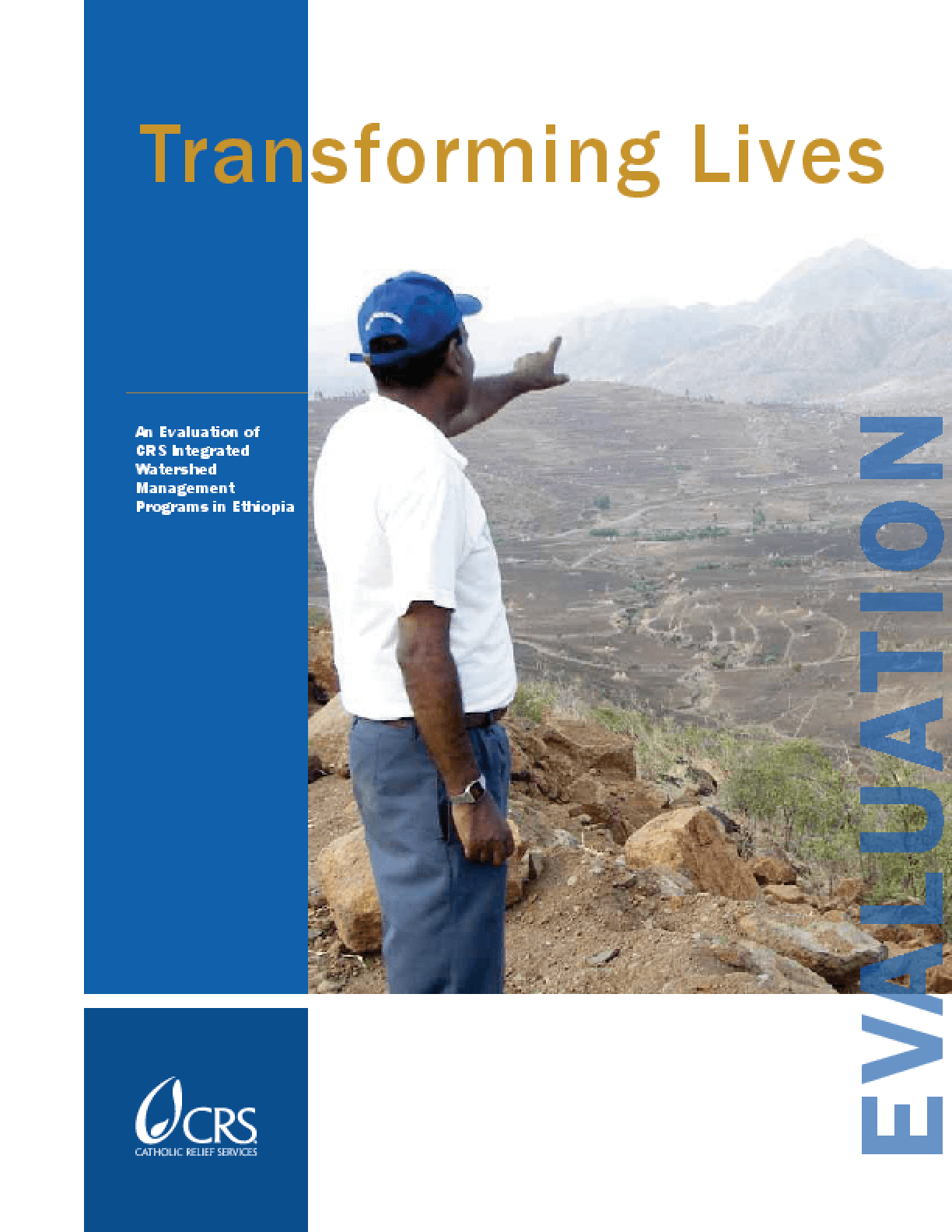 Transforming Lives: An Evaluation of CRS Integrated Watershed Management Programs in Ethiopia
