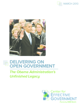 Delivering on Open Government: The Obama Administration's Unfinished Legacy