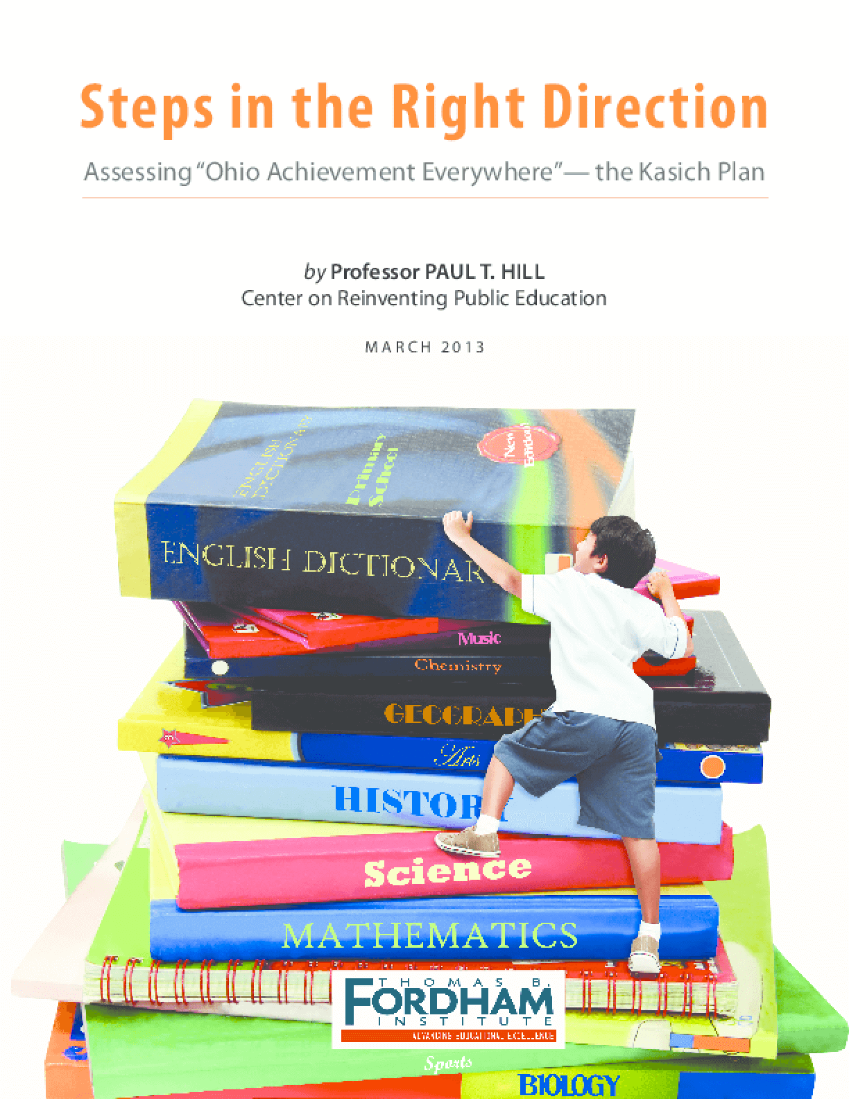 Steps in the Right Direction: Assessing Ohio Achievement Everywhere -- the Kasich Plan