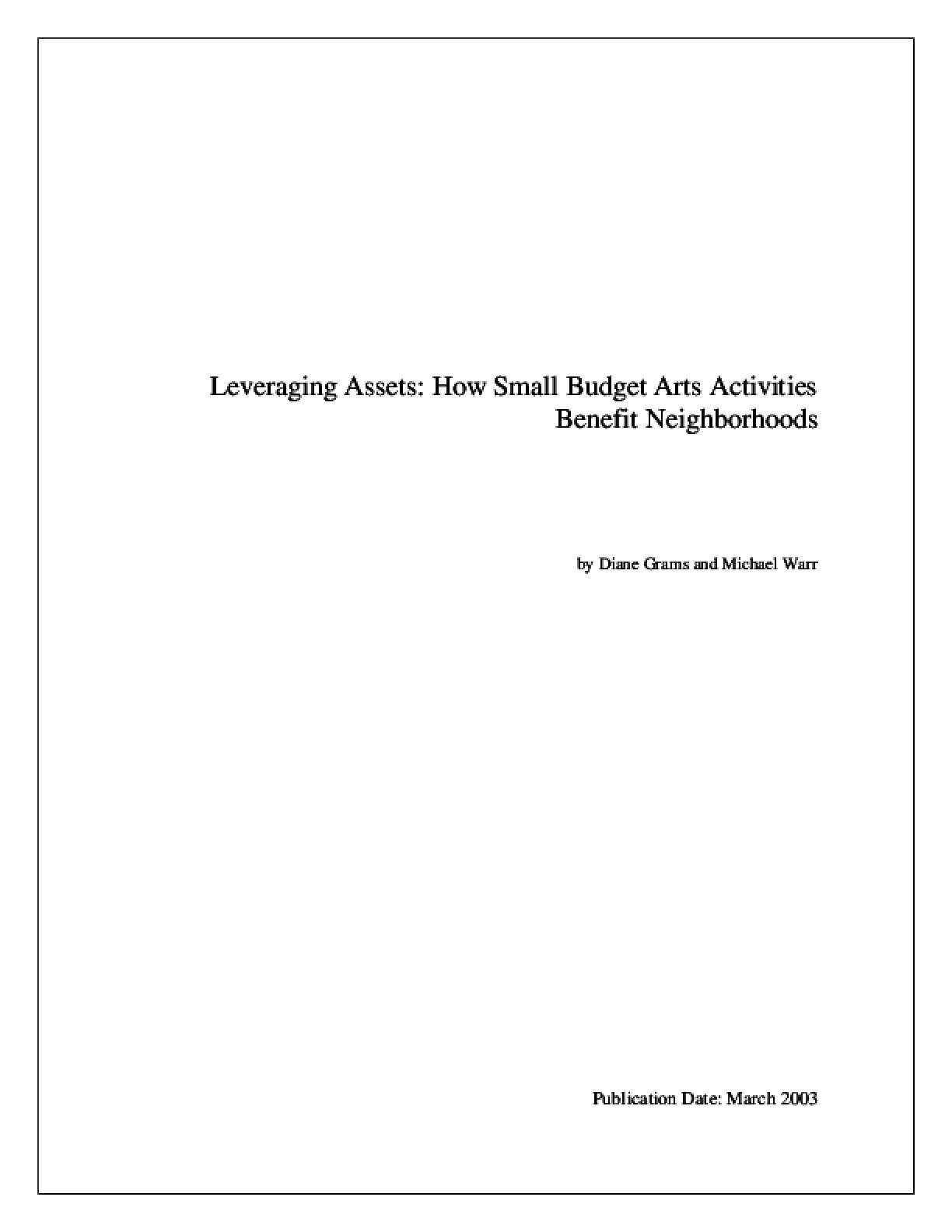 Leveraging Assets: How Small Budget Arts Activities Benefit Neighborhoods
