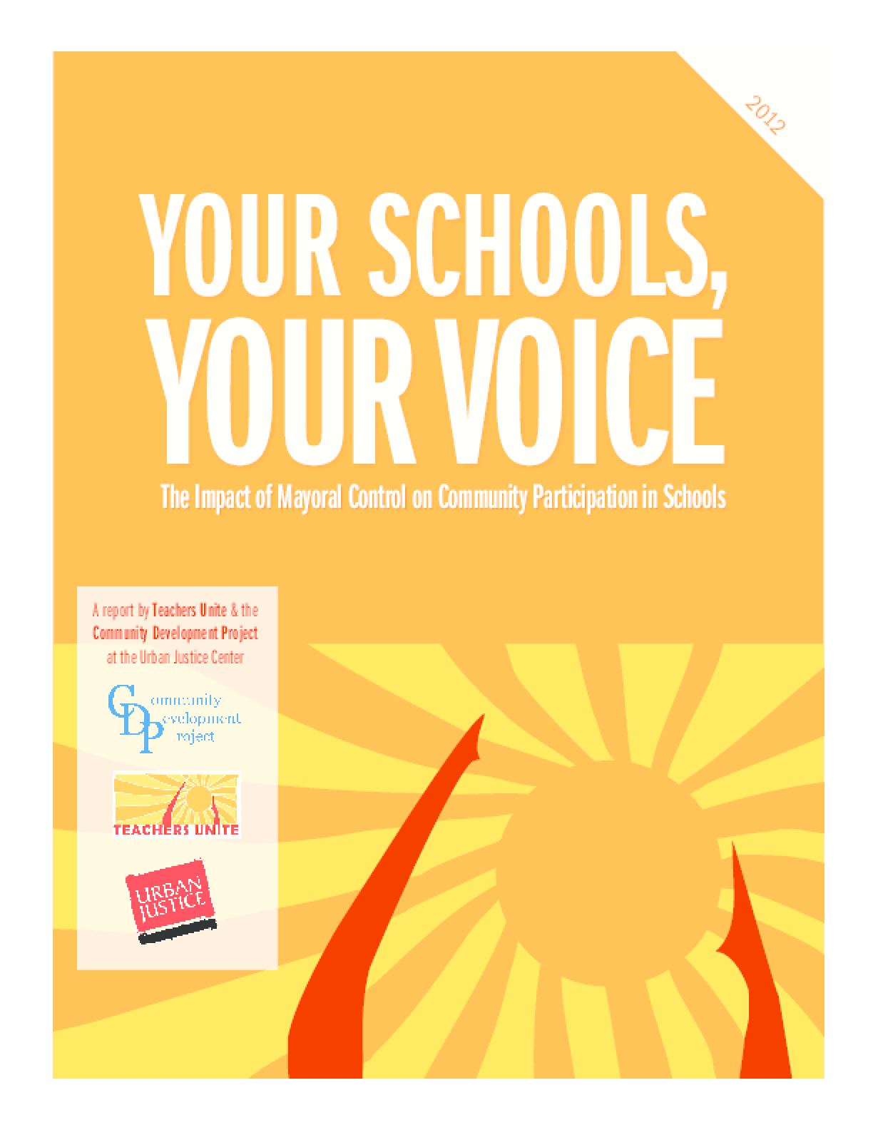 Your Schools,Your Voice: The Impact of Mayoral Control on Community Participation in Schools