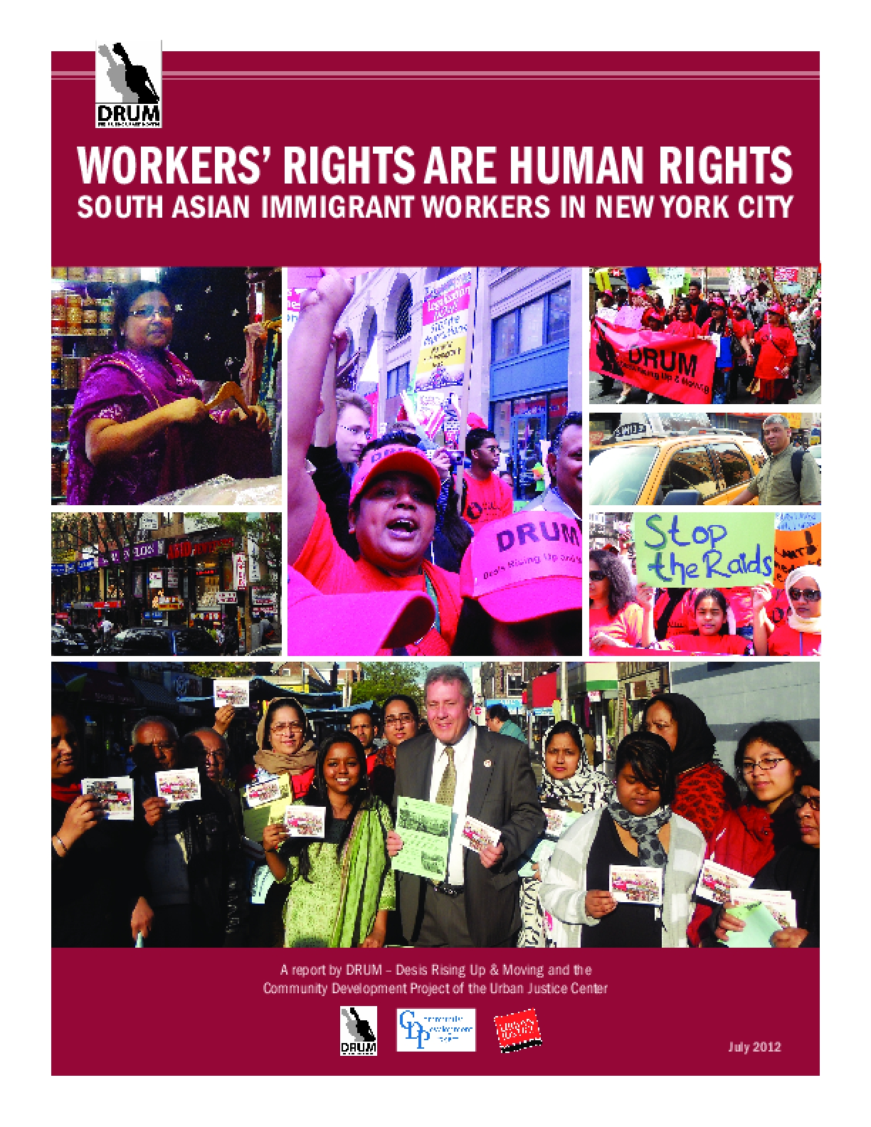 Workers' Rights Are Human Rights: South Asian Immigrant Workers in New York City