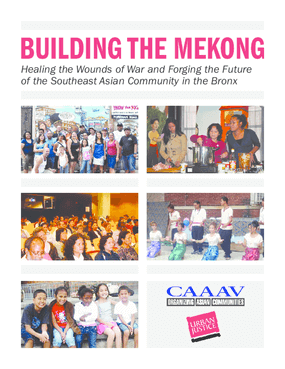 Building the Mekong: Healing the Wounds of War and Forging the Future of the Southeast Asian Community in the Bronx