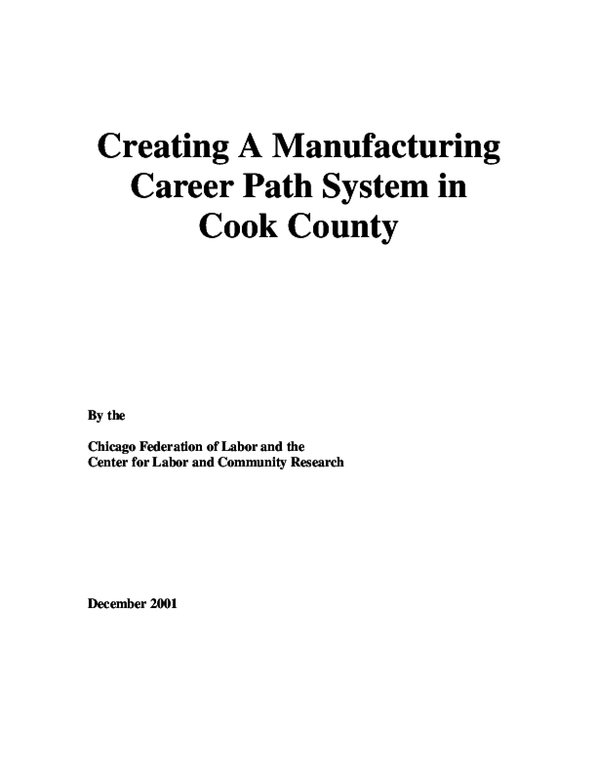 Creating a Manufacturing Career Path System in Cook County