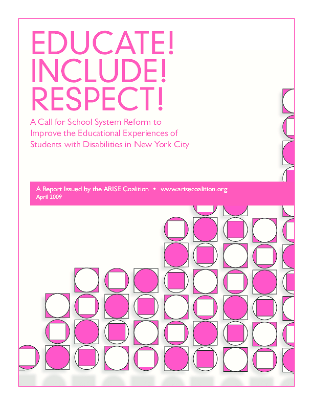Educate! Include! Respect! A Call for School System Reform to Improve the Educational Experiences of Students with Disabilities in New York City