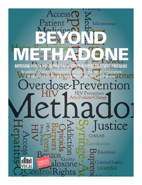 Beyond Methadone: Improving Health and Empowering Patients in Opioid Treatment Programs (OTPs) - Hepatitis C, Overdose Prevention, Syringe Exchange, Buprenorphine, & Other Opportunities to Make Programs Work for Patients