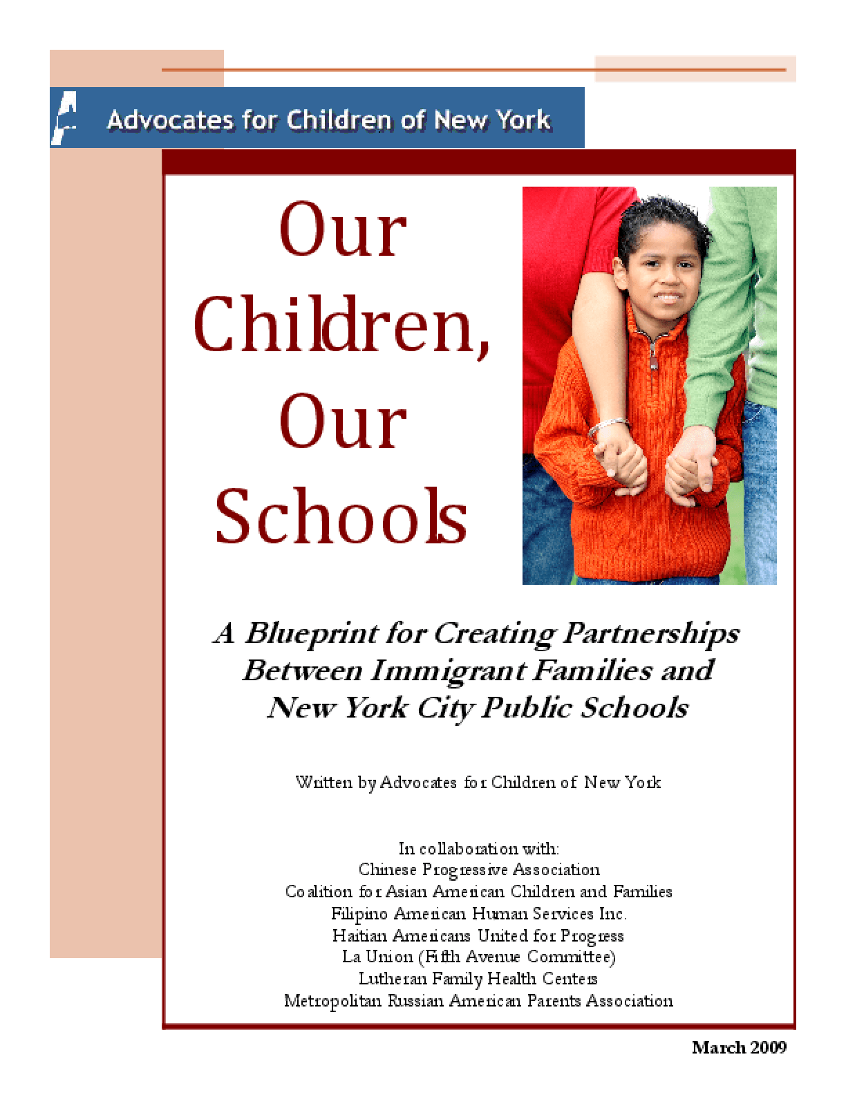 Our Children Our Schools: A Blueprint for Creating Partnerships Between Immigrant Families and New York City Public Schools