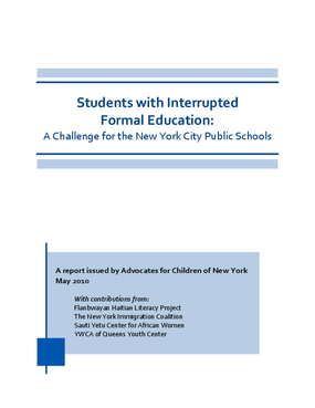 Students with Interrupted Formal Education: A Challenge for the New York City Public Schools