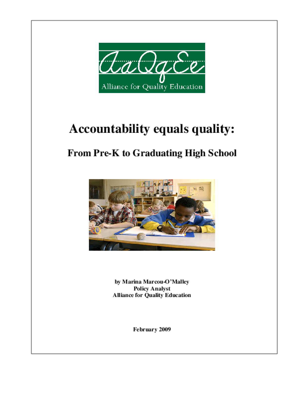 Accountability Equals Quality: From Pre-K to Graduating High School
