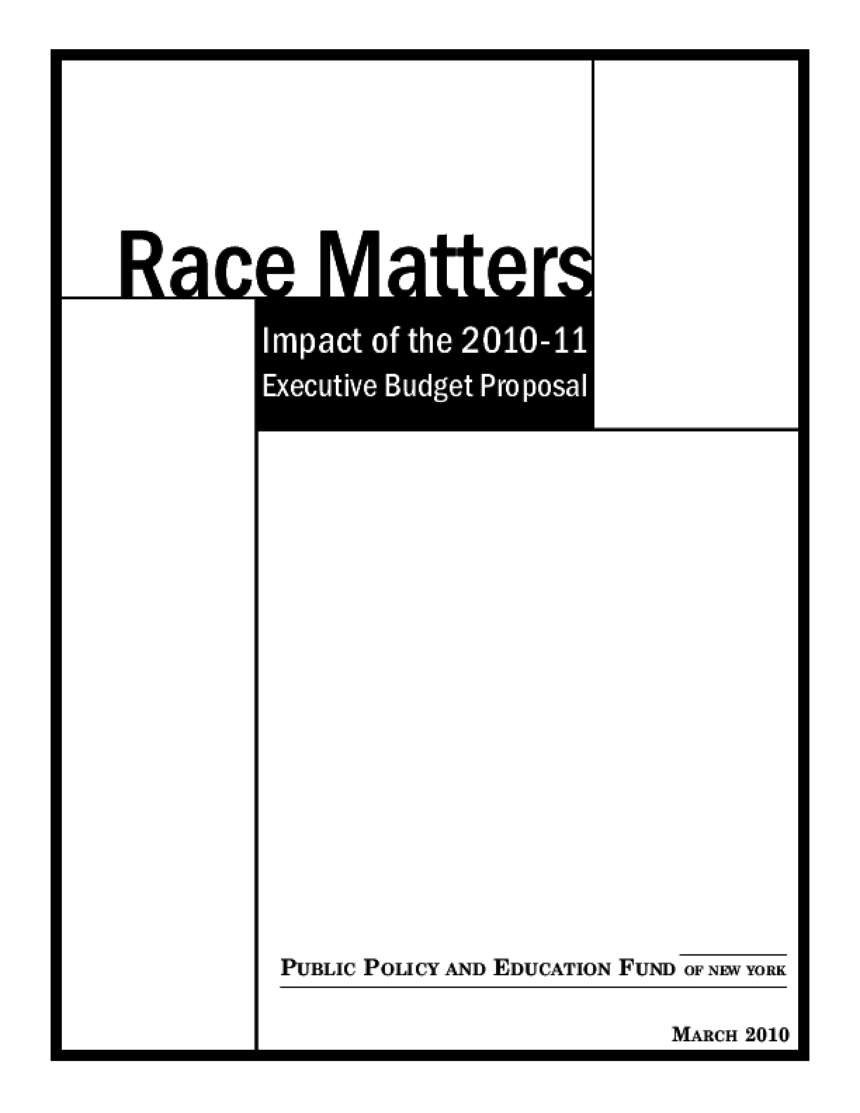 Race Matters: Impact of the 2010-11 Executive Budget Proposal